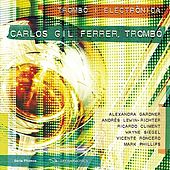 Play & Download Obres per a trombó i electrònica by Carlos Gil Ferrer | Napster