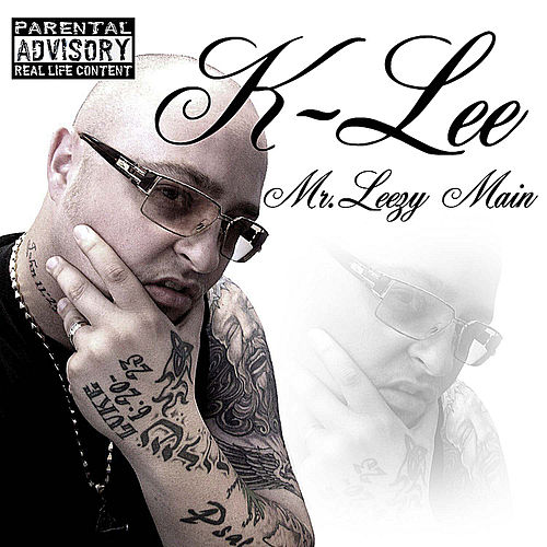 Play & Download Mr Leezy Main by K-Lee | Napster