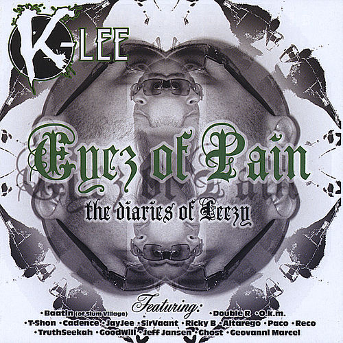 Play & Download Eyez of Pain the Diaries of Leezy by K-Lee | Napster