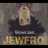 Jewfro by Klezmer Juice