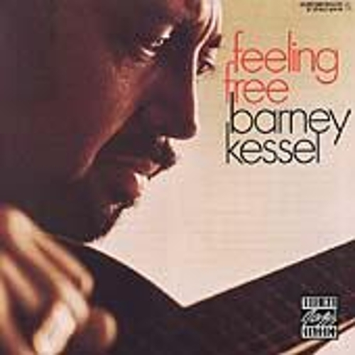 Play & Download Feeling Free by Barney Kessel | Napster