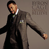 Faithful To Believe von Byron Cage