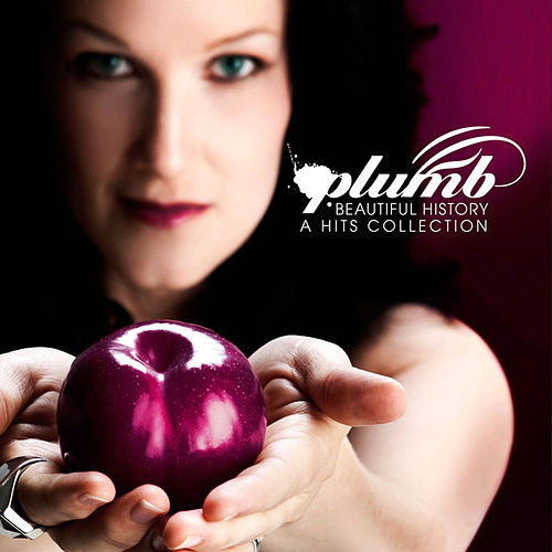 Play & Download Beautiful History (A Hits Collection) (Bonus Remix Disc Version) by Plumb | Napster