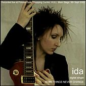 Play & Download Somethings Never Change by Ida | Napster