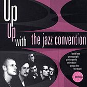 Up Up With The Jazz Convention by The Jazz Convention