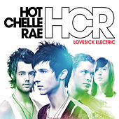 Play & Download Lovesick Electric by Hot Chelle Rae | Napster