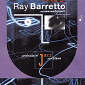 Play & Download Portraits In Jazz & Clave by Ray Barretto | Napster