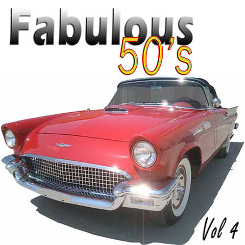 Play & Download The Fabulous Fifties Vol 4 by Various Artists | Napster