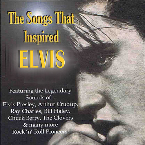 Play & Download Elvis - The Songs That Inspired Elvis, Vol 1 by Various Artists | Napster