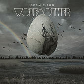 Play & Download Cosmic Egg by Wolfmother | Napster