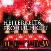 Play & Download Heiterkeit & Fröhlichkeit by Musica Viva | Napster