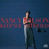 Keep You Satisfied by Nancy Wilson