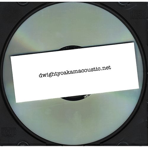 Play & Download dwightyoakamacoustic.net by Dwight Yoakam | Napster