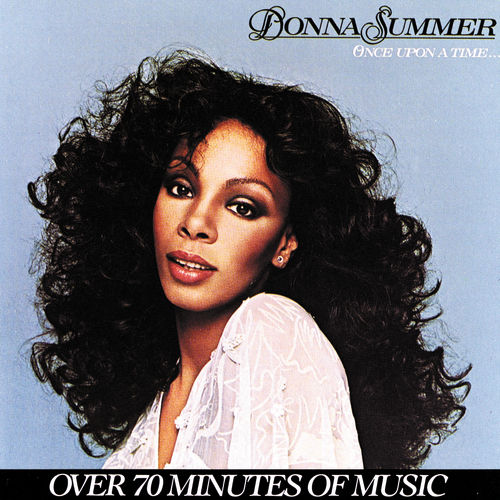Play & Download Once Upon A Time by Donna Summer | Napster