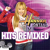 Play & Download Hannah Montana Hits Remixed by Miley Cyrus | Napster
