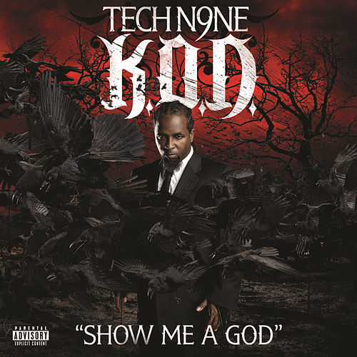 Play & Download Show Me A God by Tech N9ne | Napster