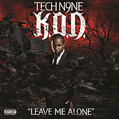 Play & Download Leave Me Alone by Tech N9ne | Napster