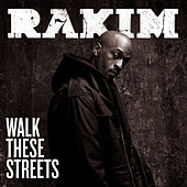 Play & Download Walk These Streets by Rakim | Napster