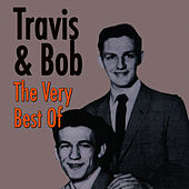 Play & Download The Very Best Of by Travis & Bob | Napster