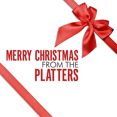Merry Christmas From The Platters by The Platters