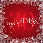 Play & Download 30 Christmas Songs by Various Artists | Napster