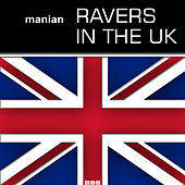 Ravers In The UK by Manian