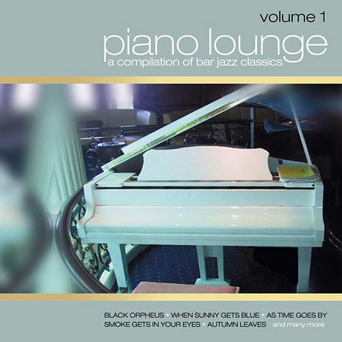 Piano Lounge Vol. 1 by Light Jazz Academy