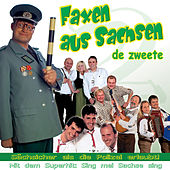Faxen aus Sachsen - De zweete Vol. 2 by Various Artists