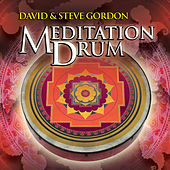 Play & Download Meditation Drum by David and Steve Gordon | Napster
