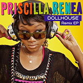 Dollhouse Remix EP by Priscilla Renea
