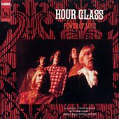 Power Of Love by Hour Glass