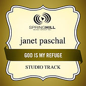 Play & Download God Is My Refuge (Studio Track) by Janet Paschal | Napster