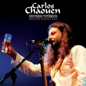 Play & Download Universo Totémico (Universo Abierto) by Carlos Chaouen | Napster