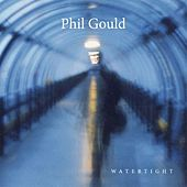 Watertight by Phil Gould