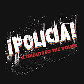 Play & Download Policia: A Tribute To The Police by Various Artists | Napster