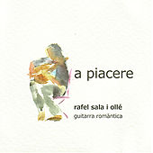 Play & Download Mertz, Molino, Vissotsky, et al: A Piacere, Guitarra Romàntica by Rafel Sala i Oilé | Napster