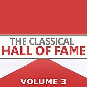 The Classical Hall of Fame Volume 3 von Various Artists