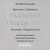Kagel; Quirinus' Liebeskuss by Schönberg Ensemble