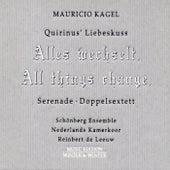 Play & Download Kagel; Quirinus' Liebeskuss by Schönberg Ensemble | Napster