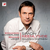 Play & Download Schumann: Dichterliebe; Brahms: Lieder by Simon Keenlyside | Napster