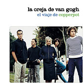 Play & Download El Viaje De Copperpot by La Oreja De Van Gogh | Napster