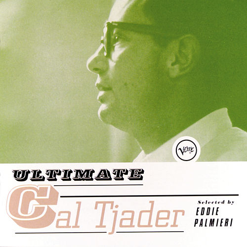 Play & Download Ultimate Cal Tjader by Cal Tjader | Napster