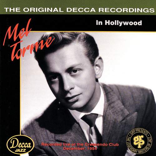 In Hollywood by Mel Tormè