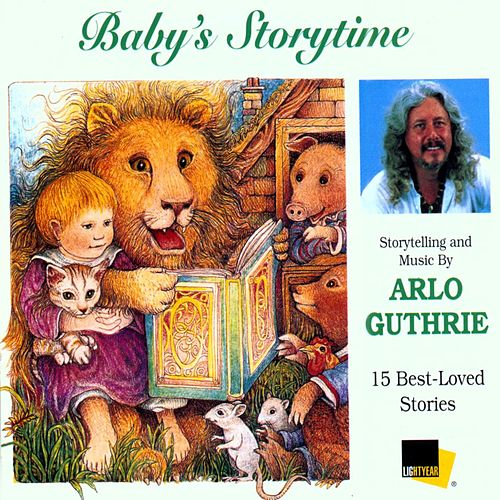 Play & Download Baby's Storytime by Arlo Guthrie | Napster