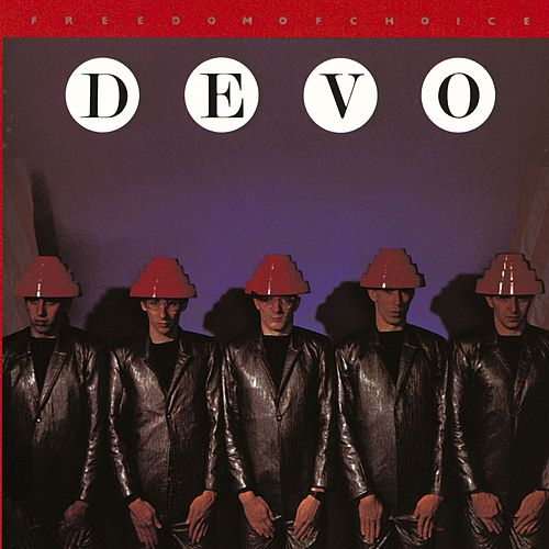 Play & Download Freedom Of Choice by DEVO | Napster