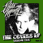 The Covers EP - Volume Two by Eddie Money