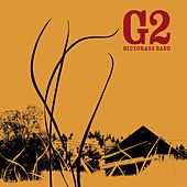 Play & Download Where The Tall Grass Grows by G2 Bluegrass Band | Napster