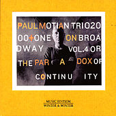 Play & Download On Broadway Vol. 4 or the Paradox of Continuity by Paul Motian Trio 2000 | Napster