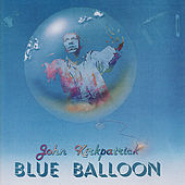 Blue Balloon by John Kirkpatrick