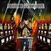 Mister Untouchable by Joker